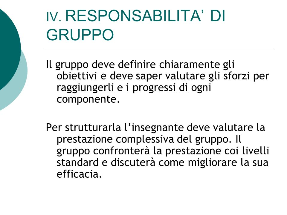 IV. RESPONSABILITA' DI GRUPPO