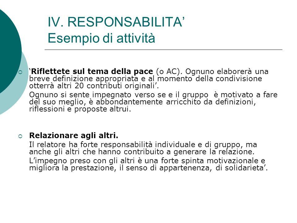 IV. RESPONSABILITA' Esempio di attività