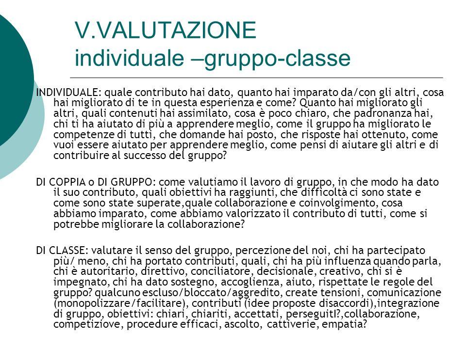 V.VALUTAZIONE individuale –gruppo-classe