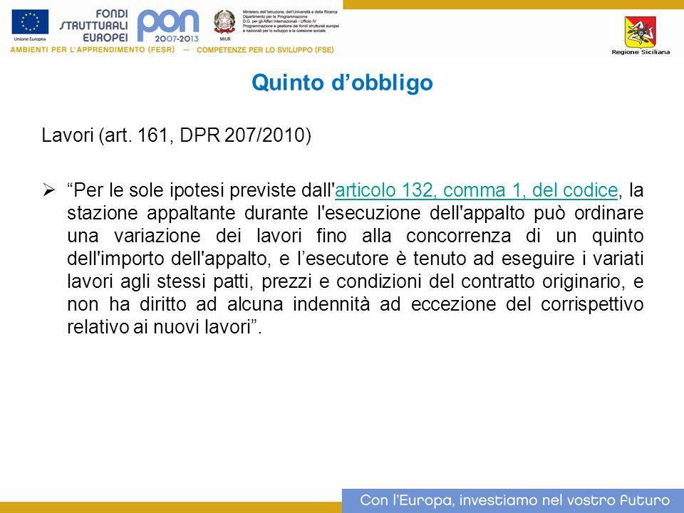 Quinto d'obbligo Lavori (art. 161, DPR 207/2010)