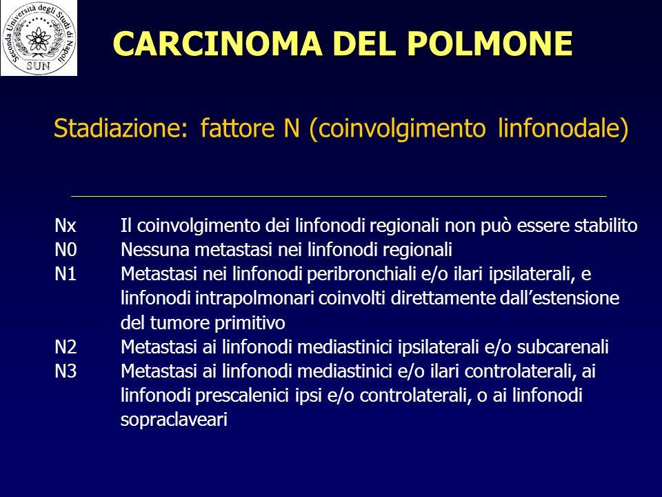 Stadiazione: fattore N (coinvolgimento linfonodale)