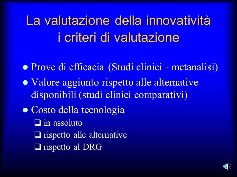 La valutazione della innovatività i criteri di valutazione