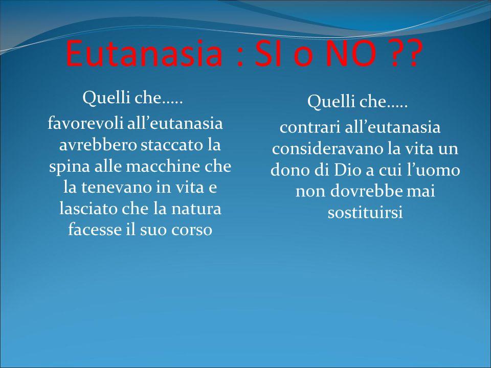 Eutanasia : SI o NO