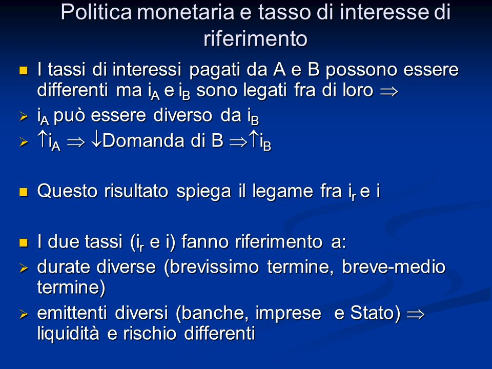 Politica monetaria e tasso di interesse di riferimento