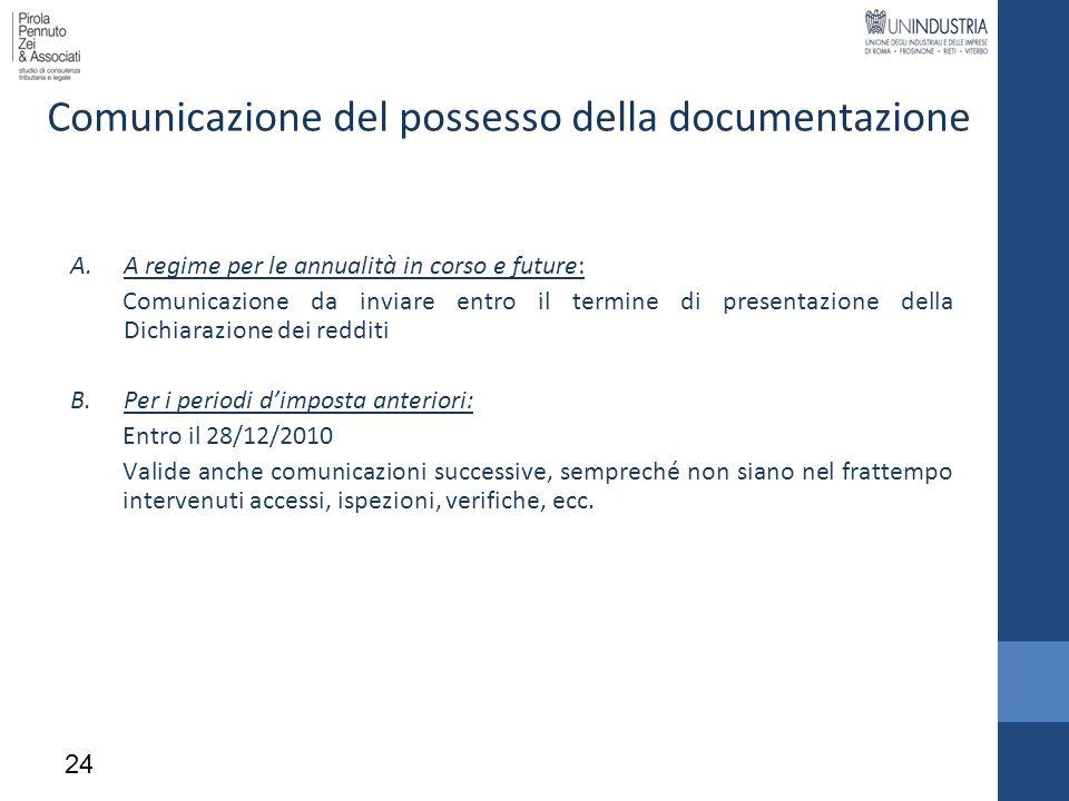 Comunicazione del possesso della documentazione