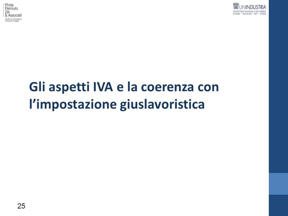 Gli aspetti IVA e la coerenza con l'impostazione giuslavoristica