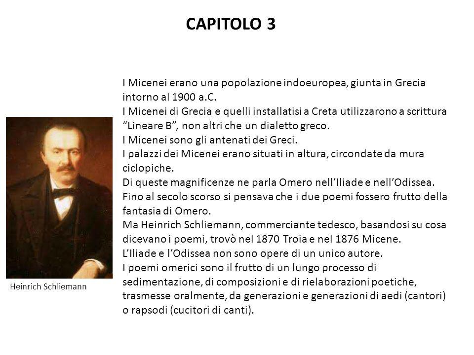 CAPITOLO 3 I Micenei erano una popolazione indoeuropea, giunta in Grecia intorno al 1900 a.C.