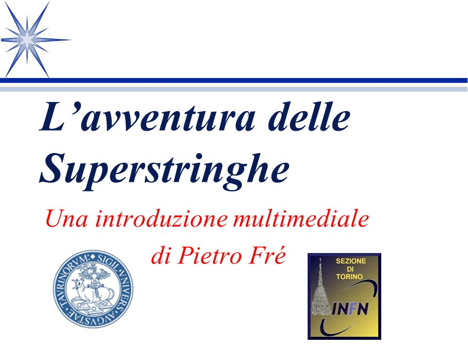 L'avventura delle Superstringhe