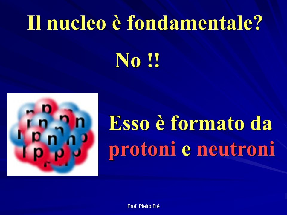 Il nucleo è fondamentale
