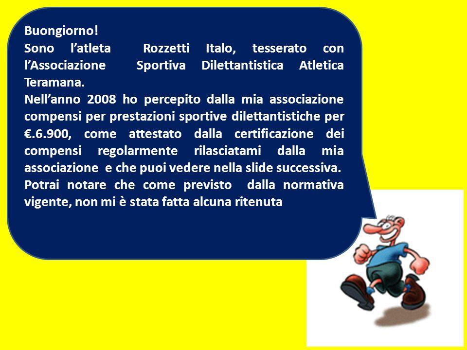 Buongiorno! Sono l'atleta Rozzetti Italo, tesserato con l'Associazione Sportiva Dilettantistica Atletica Teramana.