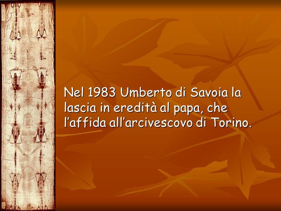 Nel 1983 Umberto di Savoia la lascia in eredità al papa, che l'affida all'arcivescovo di Torino.