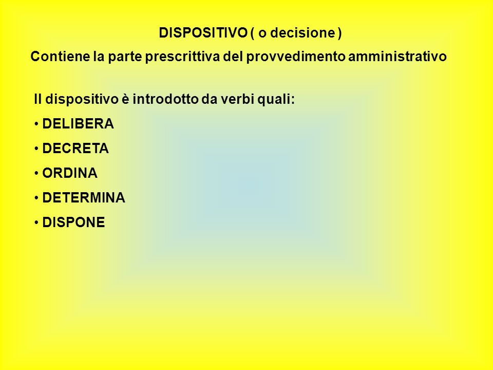 DISPOSITIVO ( o decisione )