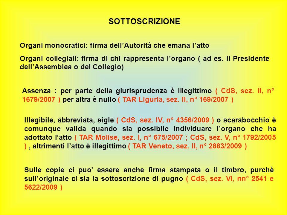 SOTTOSCRIZIONE Organi monocratici: firma dell'Autorità che emana l'atto.
