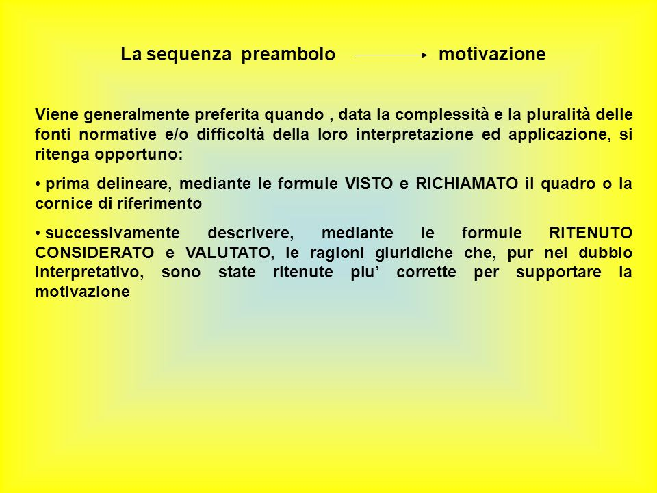 La sequenza preambolo motivazione