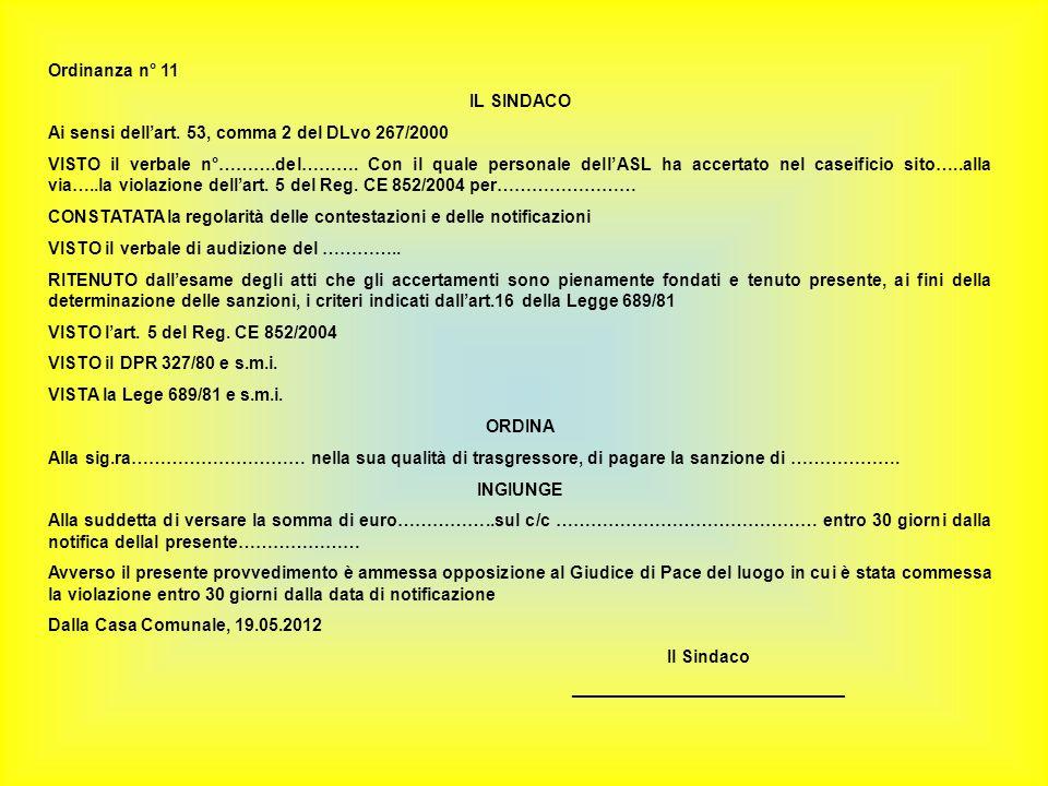 Ordinanza n° 11 IL SINDACO. Ai sensi dell'art. 53, comma 2 del DLvo 267/2000.
