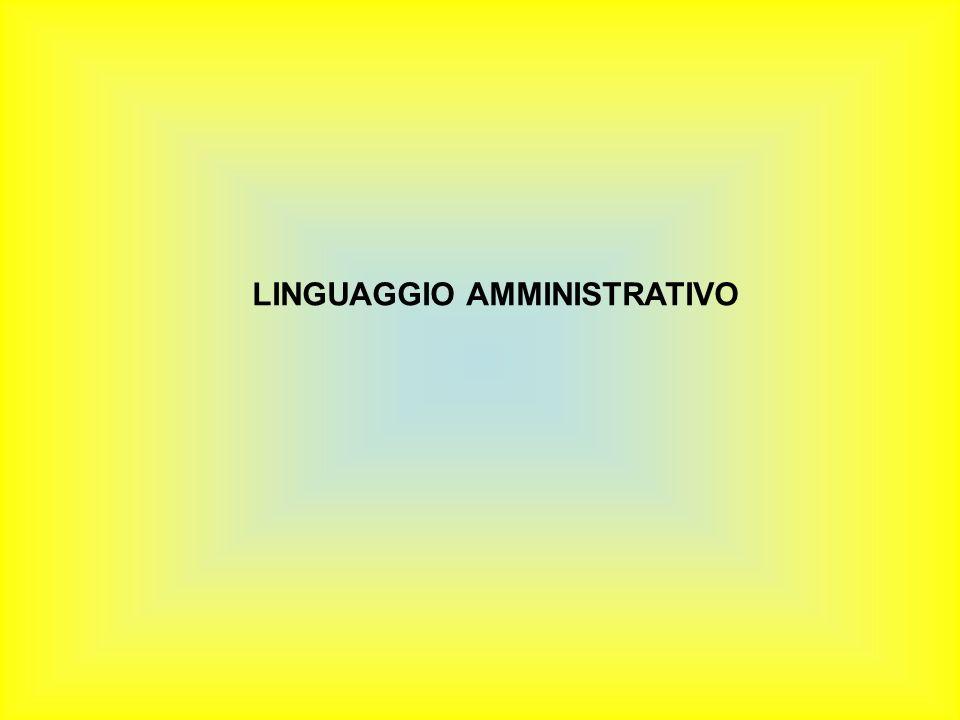 LINGUAGGIO AMMINISTRATIVO