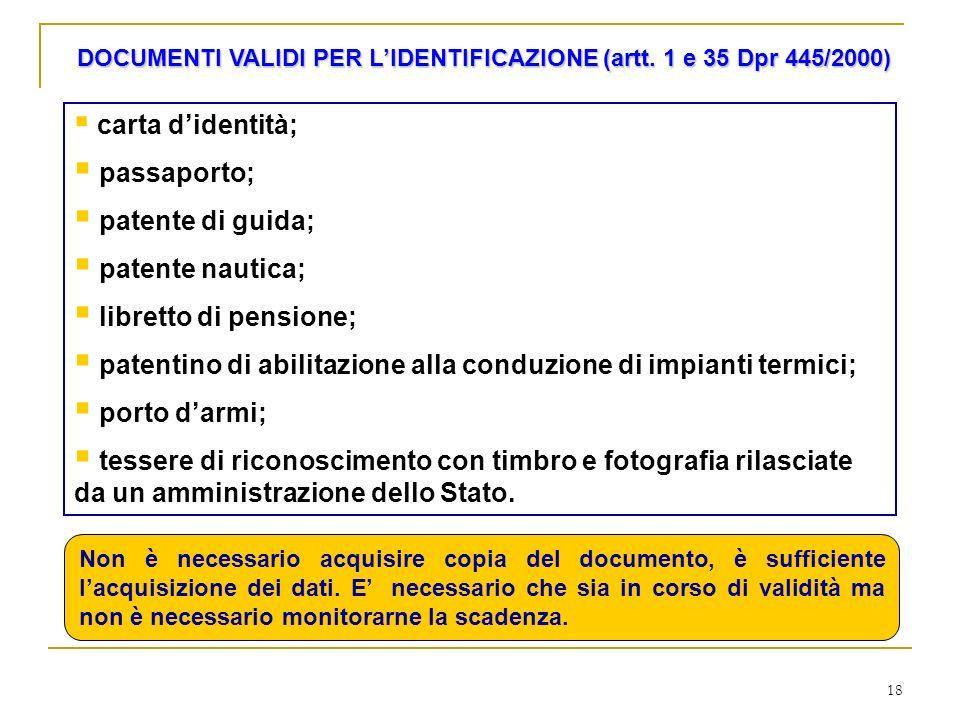 DOCUMENTI VALIDI PER L'IDENTIFICAZIONE (artt. 1 e 35 Dpr 445/2000)