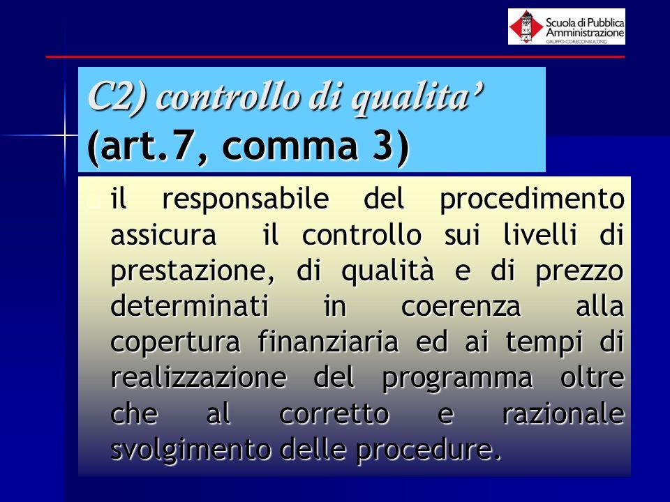 C2) controllo di qualita' (art.7, comma 3)
