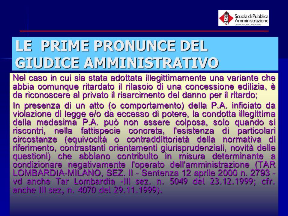 LE PRIME PRONUNCE DEL GIUDICE AMMINISTRATIVO