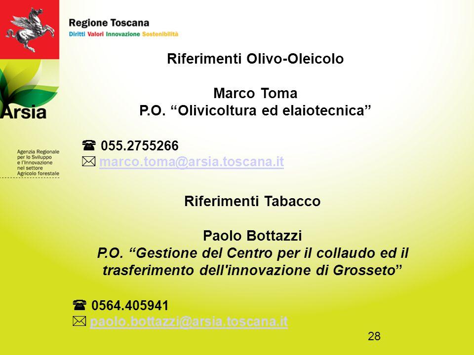 Riferimenti Olivo-Oleicolo P.O. Olivicoltura ed elaiotecnica