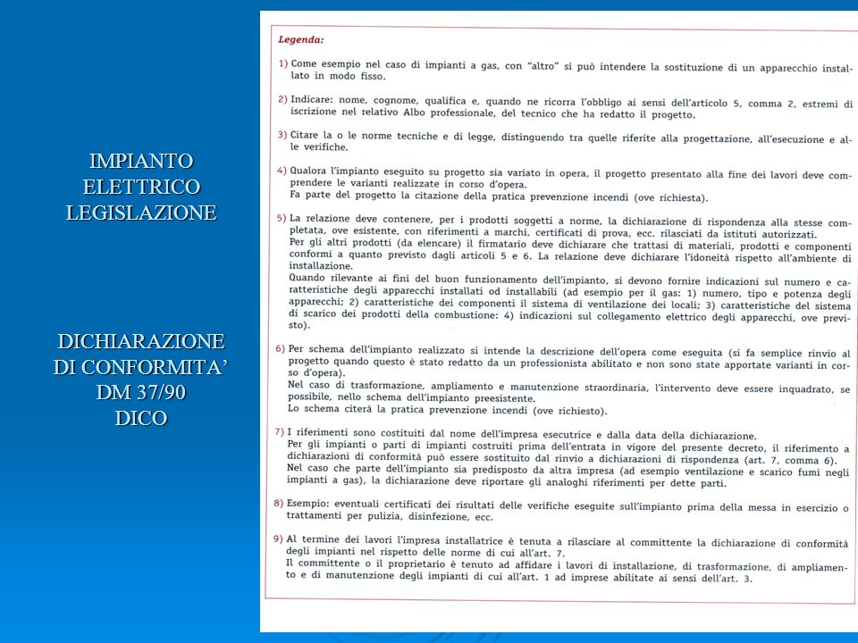 IMPIANTO ELETTRICO LEGISLAZIONE DICHIARAZIONE DI CONFORMITA' DM 37/90 DICO