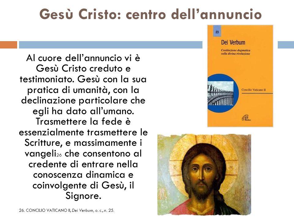 Gesù Cristo: centro dell'annuncio