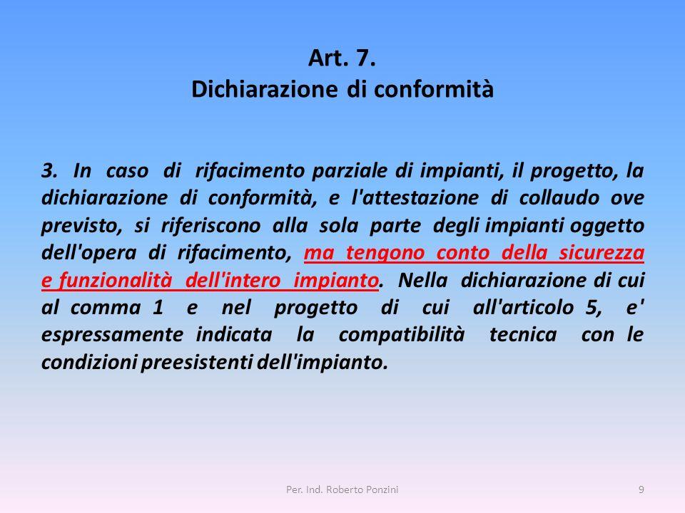 Art. 7. Dichiarazione di conformità