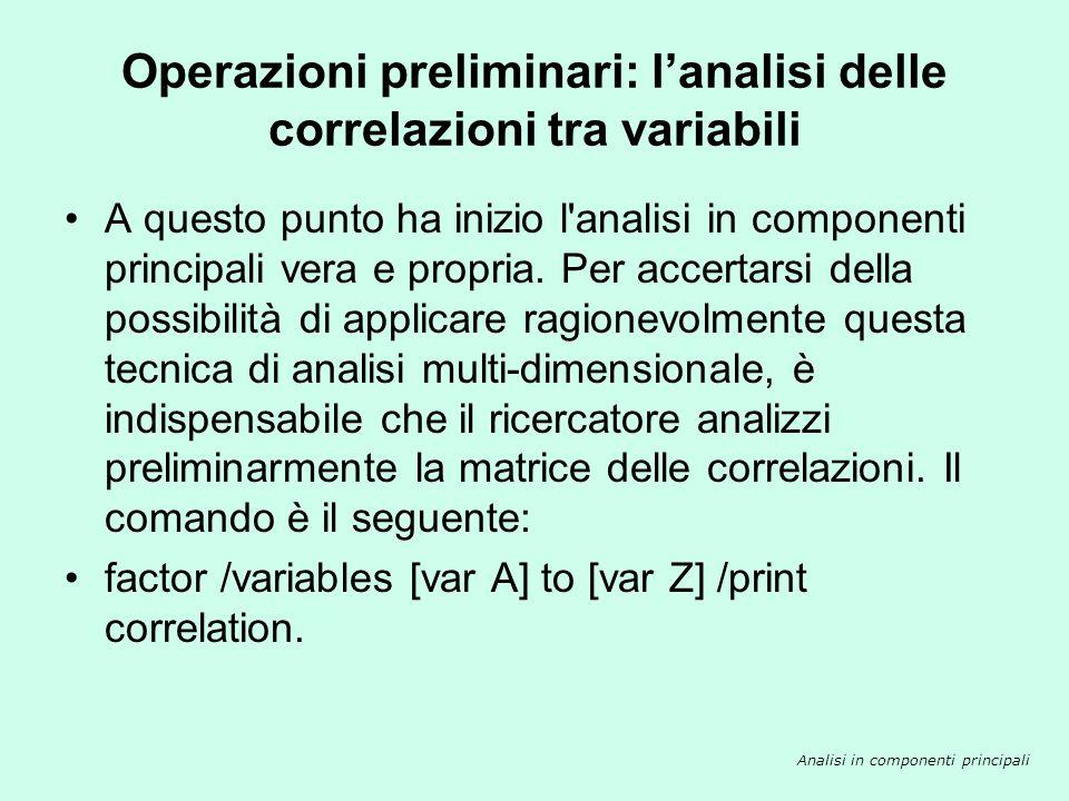 Operazioni preliminari: l'analisi delle correlazioni tra variabili
