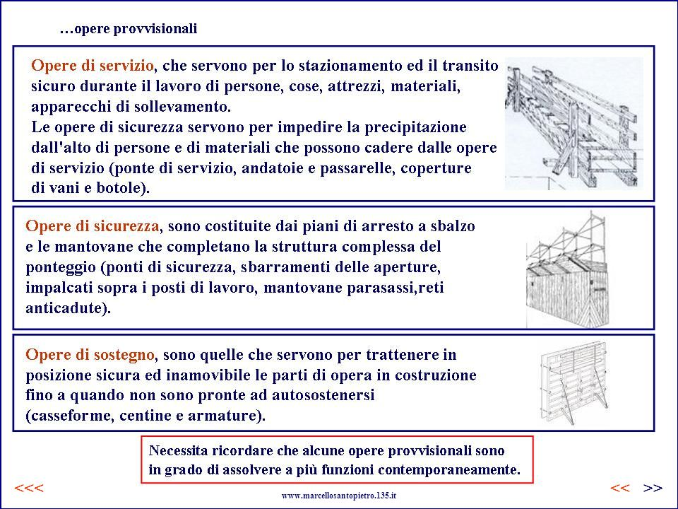 …opere provvisionali <<< << >>