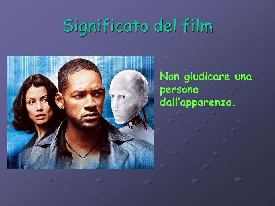Significato del film Non giudicare una persona dall'apparenza.