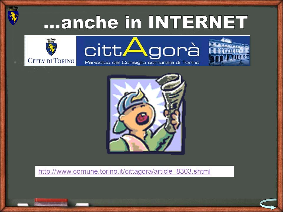 …anche in INTERNET http://www.comune.torino.it/cittagora/article_8303.shtml
