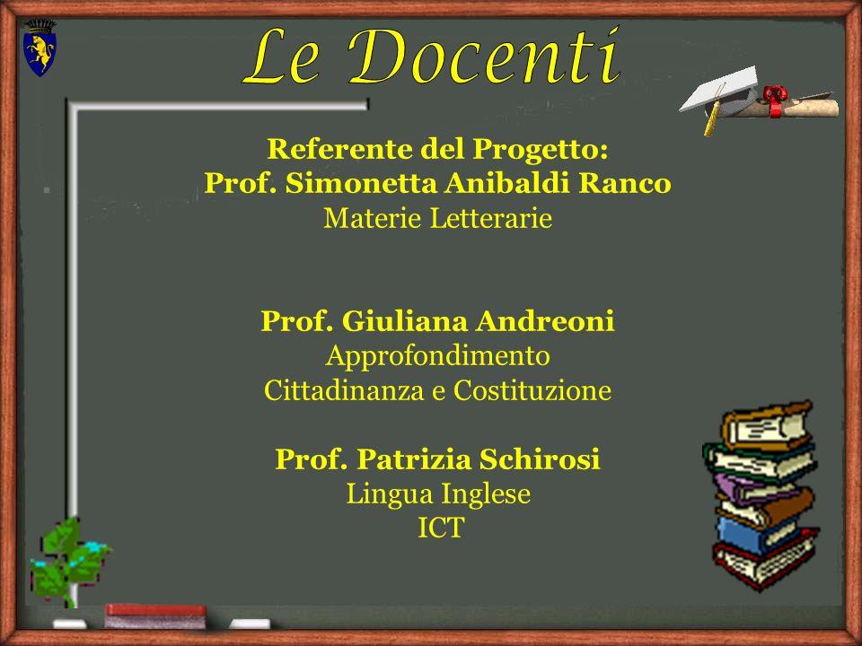 Le Docenti Referente del Progetto: Prof. Simonetta Anibaldi Ranco