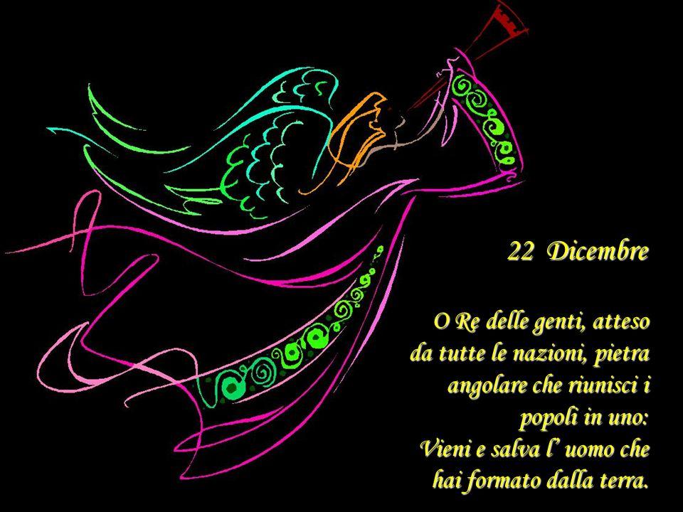 22 Dicembre O Re delle genti, atteso
