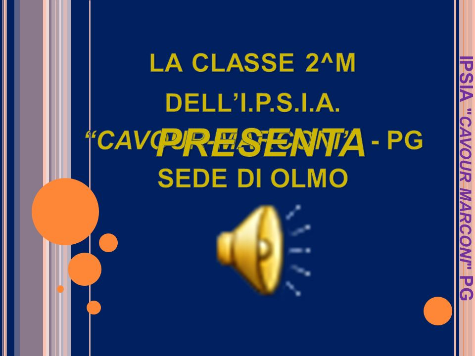 la classe 2^M dell'I.P.S.I.A. CAVOUR-MARCONI - PG SEDE DI OLMO