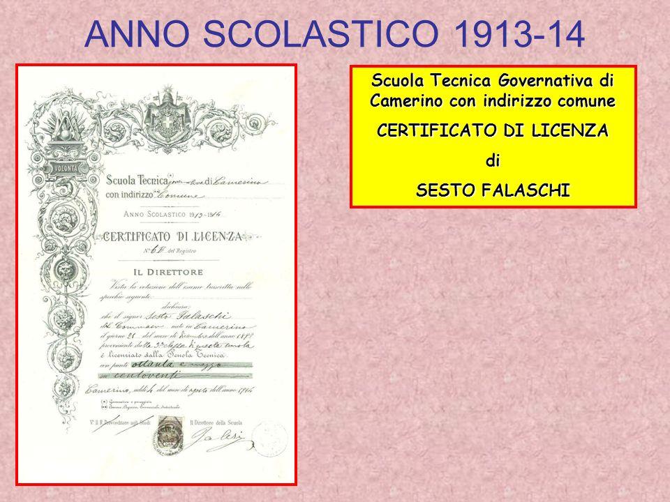 ANNO SCOLASTICO 1913-14 Scuola Tecnica Governativa di Camerino con indirizzo comune. CERTIFICATO DI LICENZA.