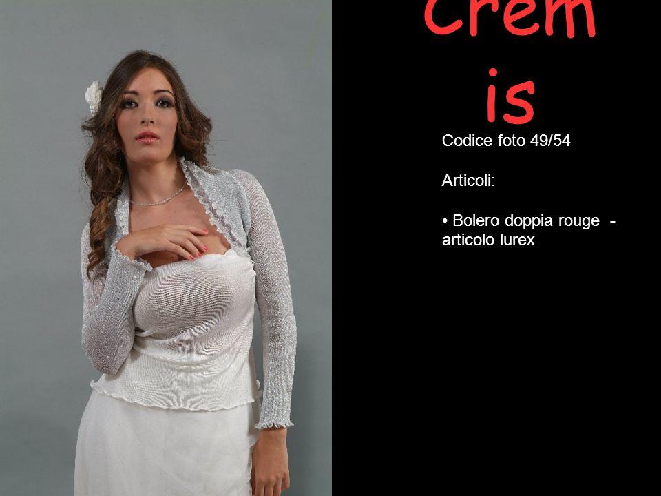 Cremis Codice foto 49/54 Articoli: