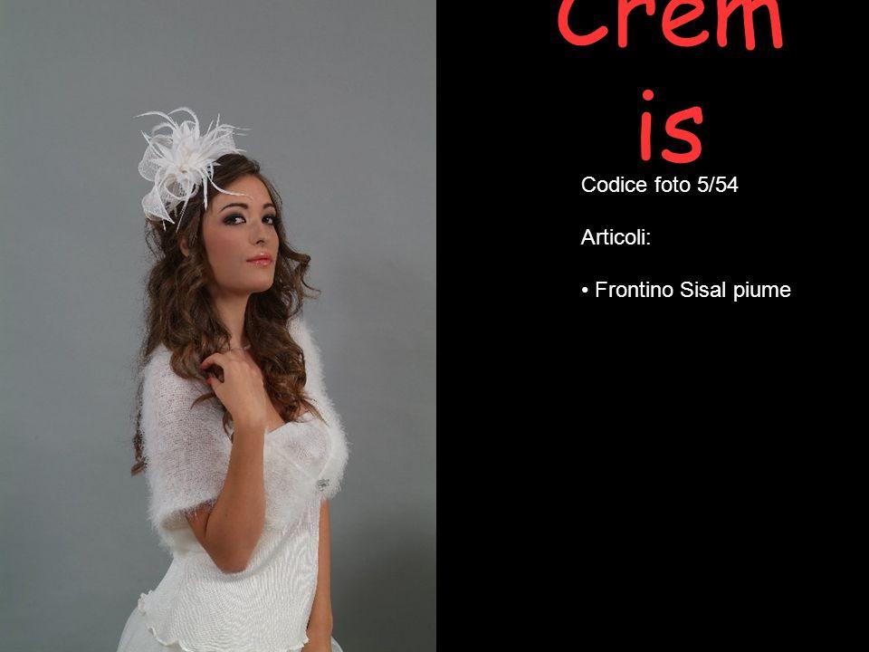 Cremis Codice foto 5/54 Articoli: Frontino Sisal piume