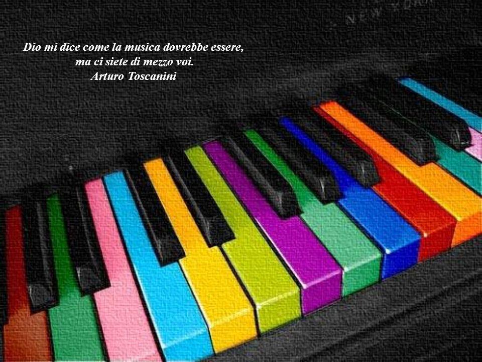 Dio mi dice come la musica dovrebbe essere,