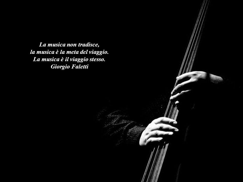 la musica è la meta del viaggio.