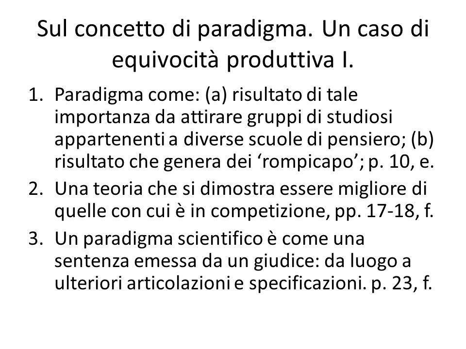 Sul concetto di paradigma. Un caso di equivocità produttiva I.