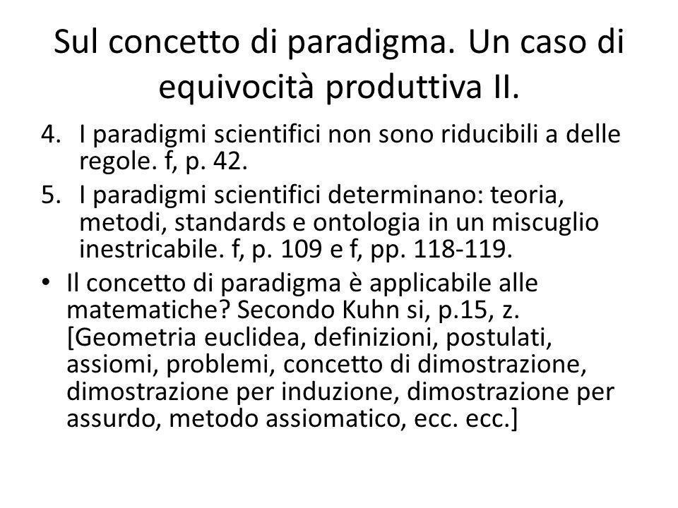 Sul concetto di paradigma. Un caso di equivocità produttiva II.