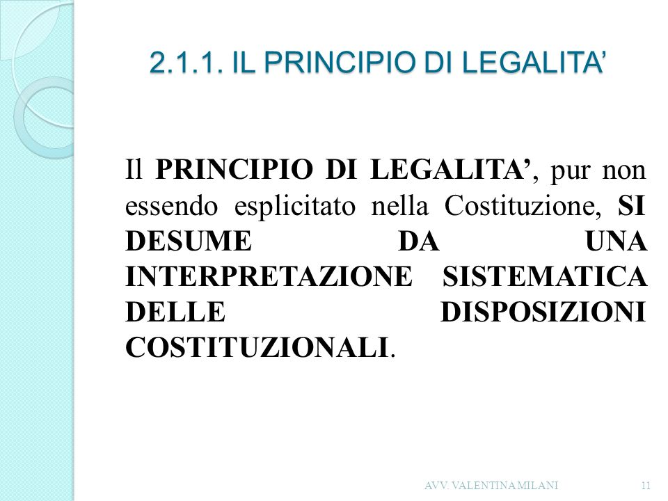 2.1.1. IL PRINCIPIO DI LEGALITA'