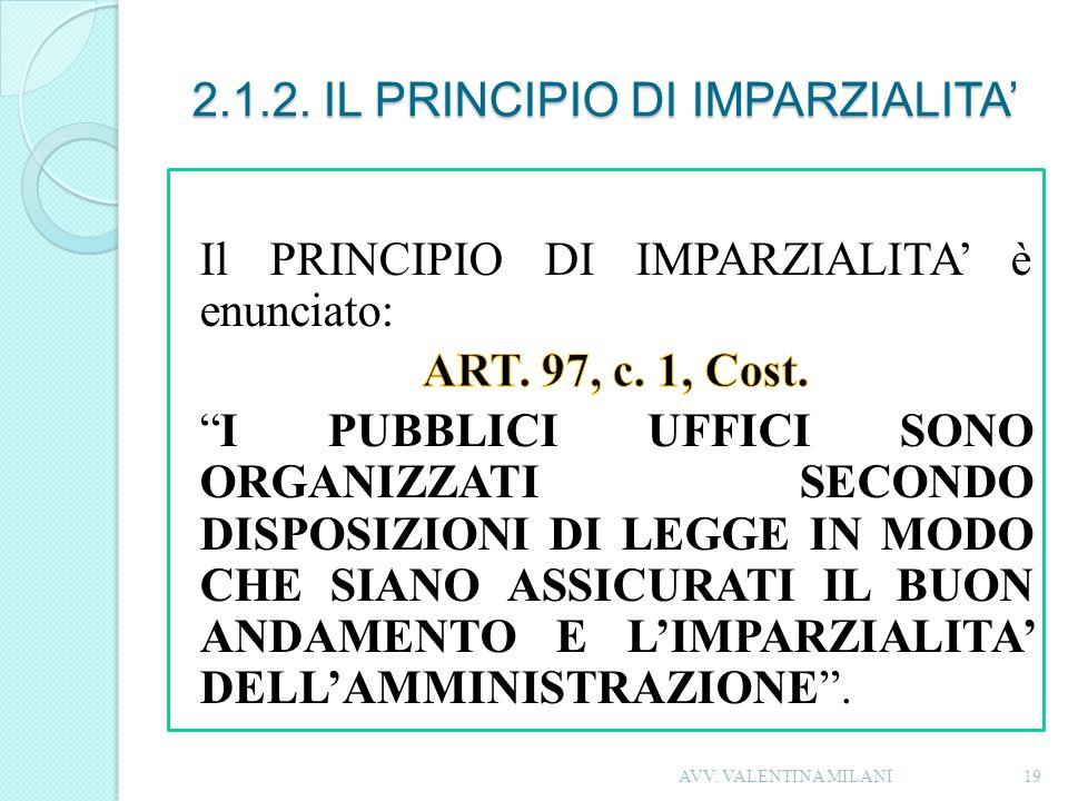 2.1.2. IL PRINCIPIO DI IMPARZIALITA'