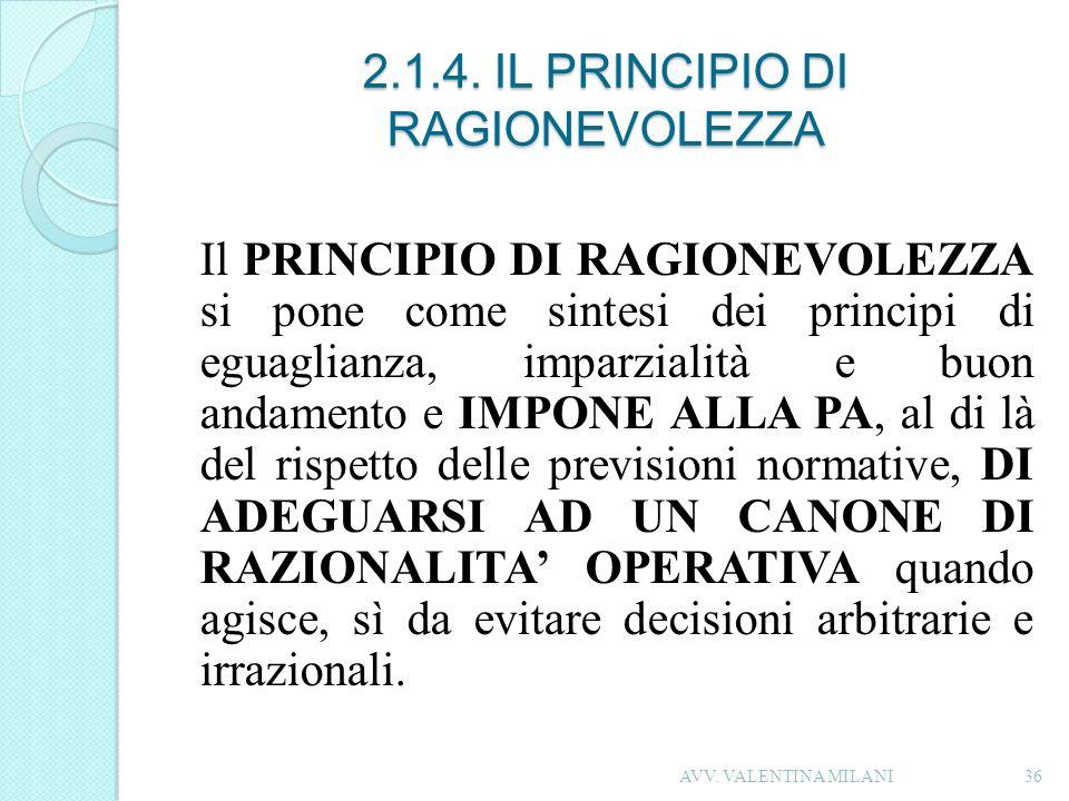 2.1.4. IL PRINCIPIO DI RAGIONEVOLEZZA