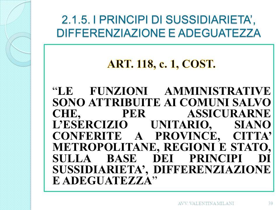 2.1.5. I PRINCIPI DI SUSSIDIARIETA', DIFFERENZIAZIONE E ADEGUATEZZA