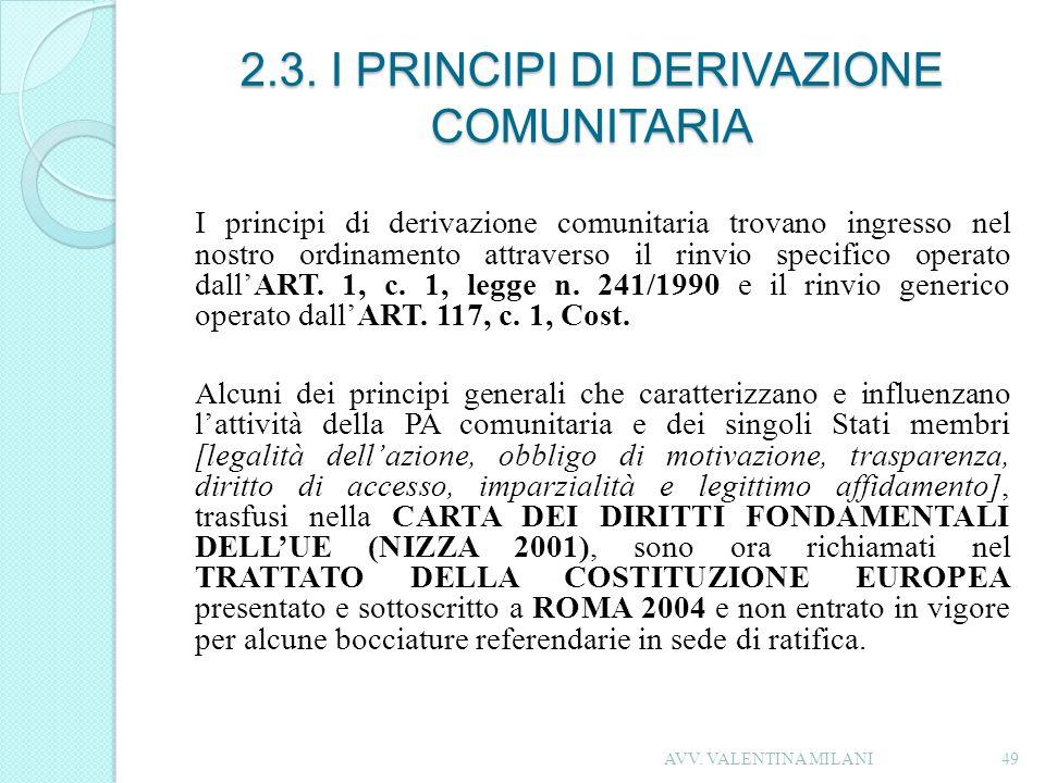 2.3. I PRINCIPI DI DERIVAZIONE COMUNITARIA