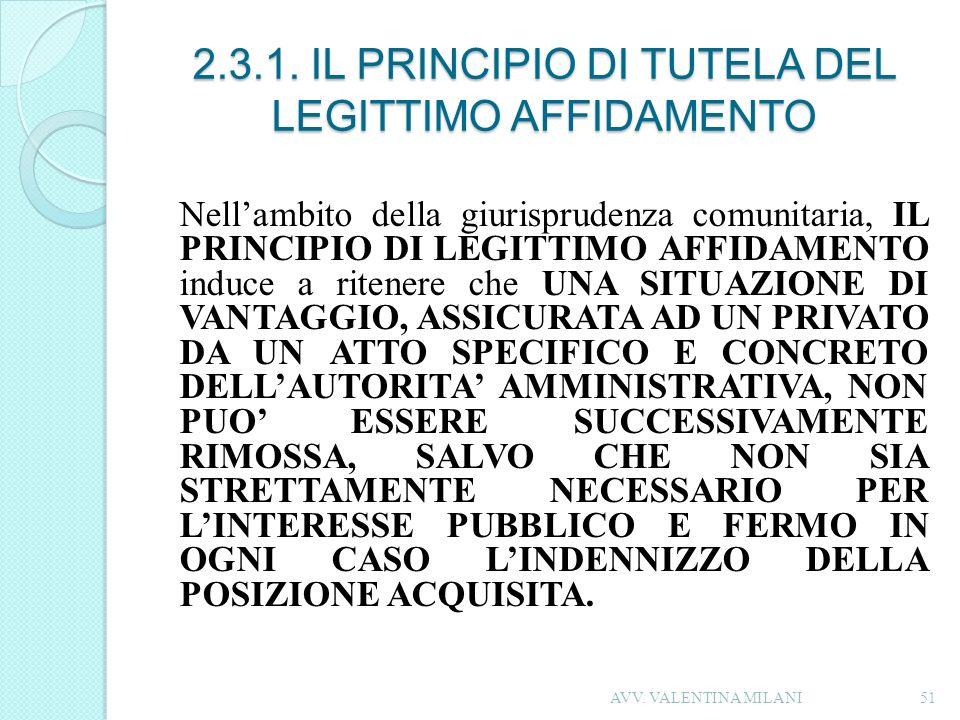 2.3.1. IL PRINCIPIO DI TUTELA DEL LEGITTIMO AFFIDAMENTO