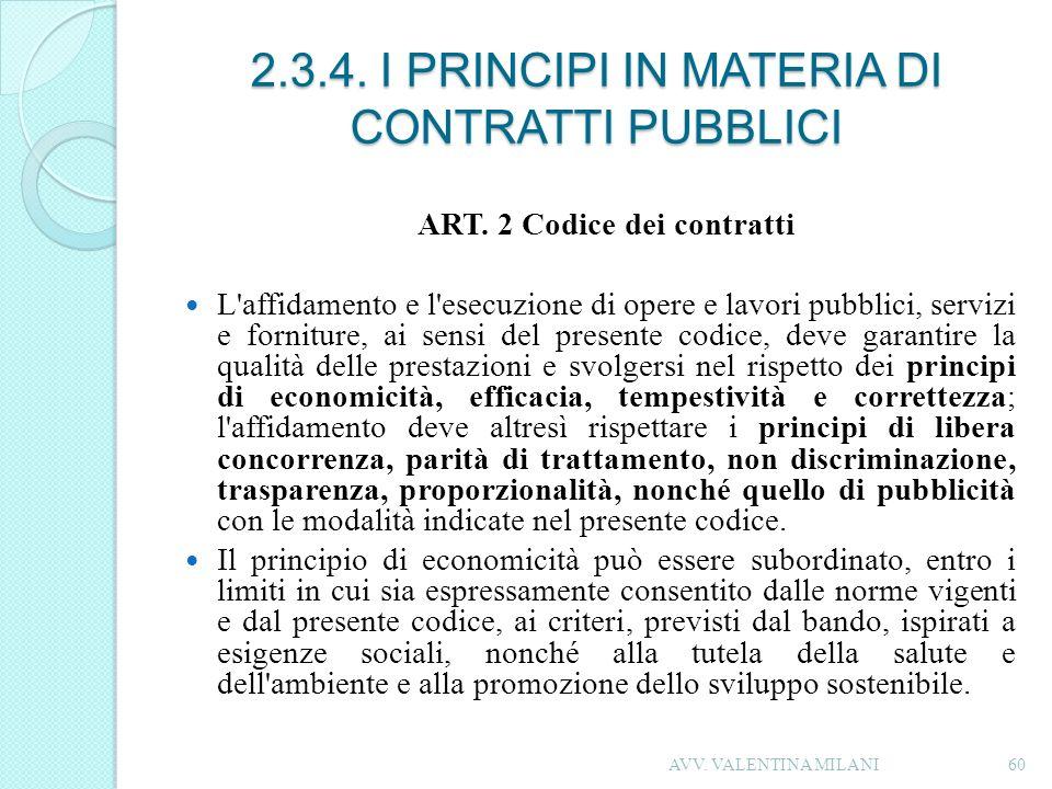 2.3.4. I PRINCIPI IN MATERIA DI CONTRATTI PUBBLICI