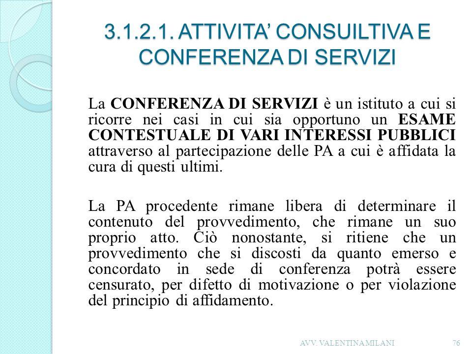 3.1.2.1. ATTIVITA' CONSUILTIVA E CONFERENZA DI SERVIZI