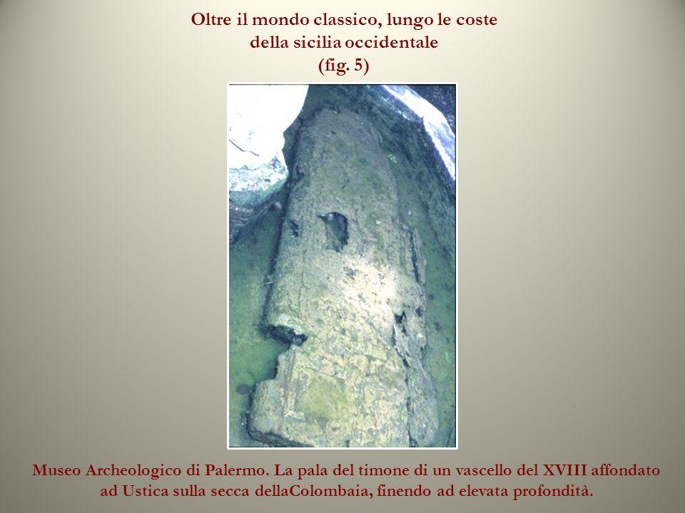 Oltre il mondo classico, lungo le coste della sicilia occidentale